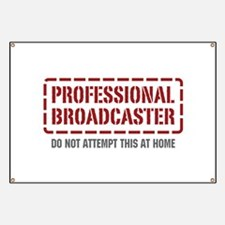 Professional Broadcaster Banner