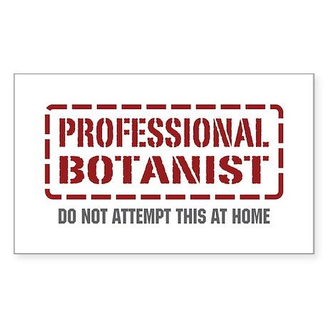 Professional Botanist Rectangle Sticker