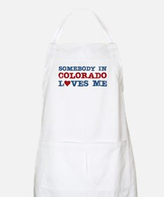 Somebody in Colorado Loves Me BBQ Apron