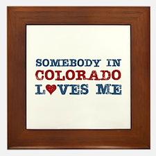 Somebody in Colorado Loves Me Framed Tile