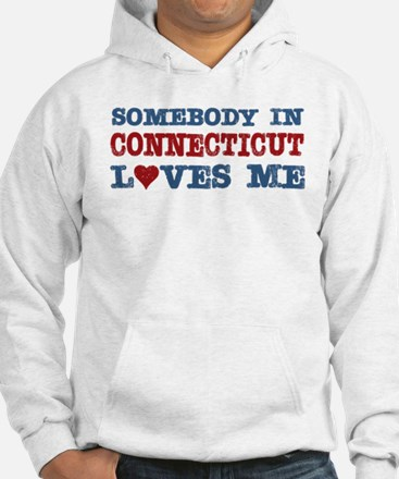 Somebody in Connecticut Loves Me Hoodie