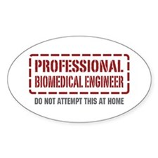 Professional Biomedical Engineer Oval Decal