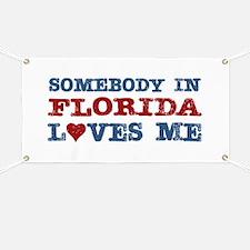 Somebody in Florida Loves Me Banner