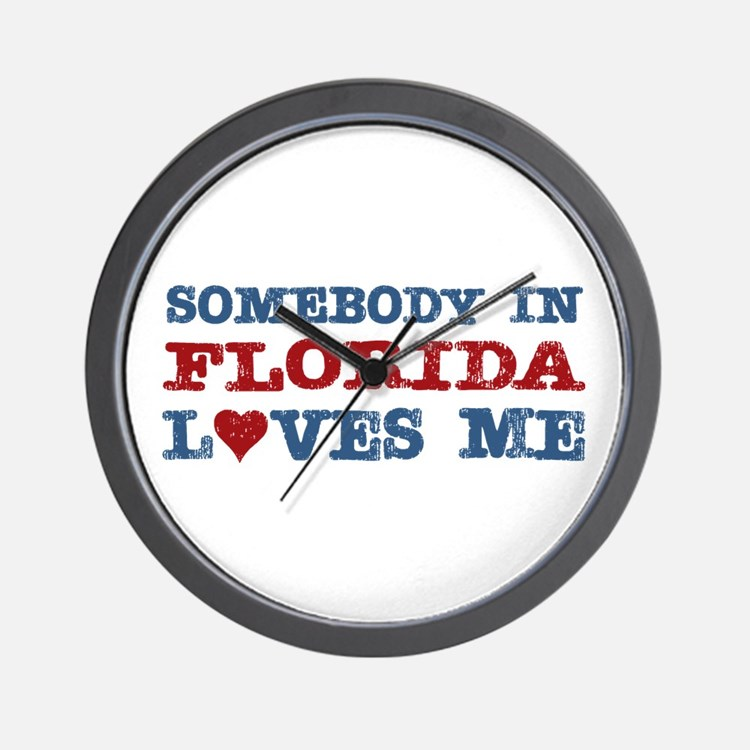 Somebody in Florida Loves Me Wall Clock