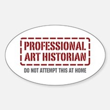 Professional Art Historian Oval Decal