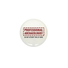 Professional Archaeologist Mini Button (10 pack)