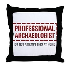 Professional Archaeologist Throw Pillow