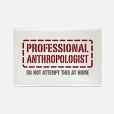 Professional Anthropologist Rectangle Magnet