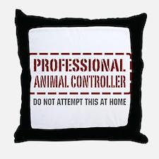 Professional Animal Controller Throw Pillow