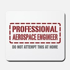 Professional Aerospace Engineer Mousepad