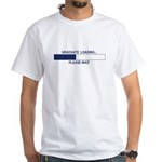 GRADUATE LOADING... White T-Shirt