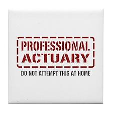 Professional Actuary Tile Coaster