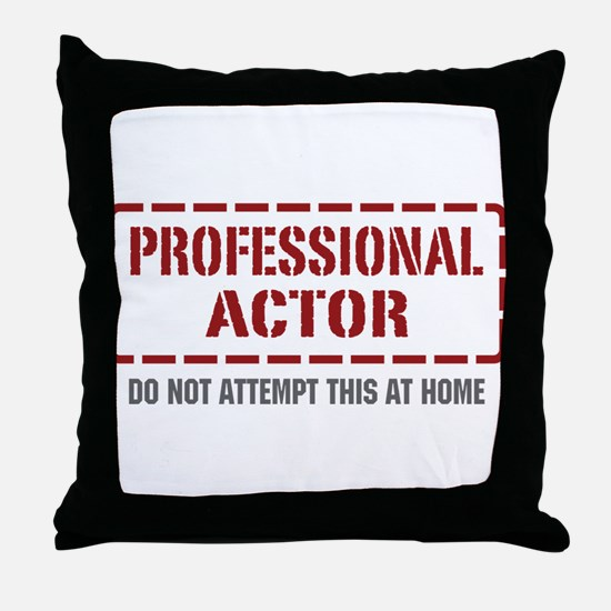 Professional Actor Throw Pillow