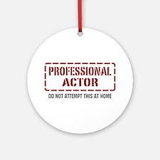 Professional Actor Ornament (Round)