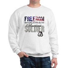 FREEDOM - Brought to you by t Sweatshirt