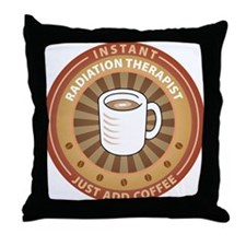 Instant Radiation Therapist Throw Pillow