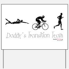 Triathlon Daddy's Transition Team Yard Sign