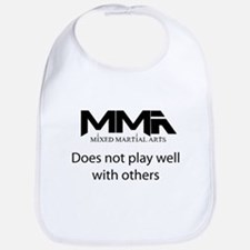 MMA Does Not Play Well With o Bib