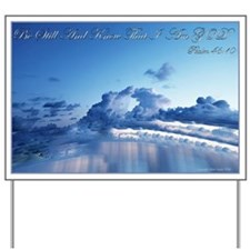 Psalm 46:10 Yard Sign