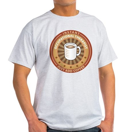 Instant Occupational Therapist Light T-Shirt
