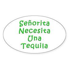 Senorita Tequila Oval Decal