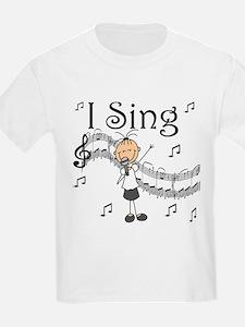 I Sing (FEMALE) T-Shirt