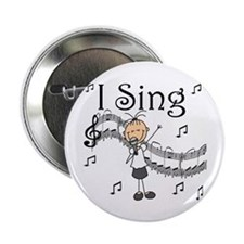 I Sing (FEMALE) Button