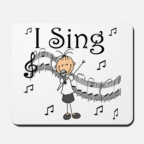 I Sing (FEMALE) Mousepad