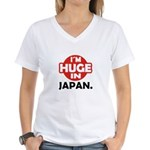 Im Huge in Japan Women's V-Neck T-Shirt