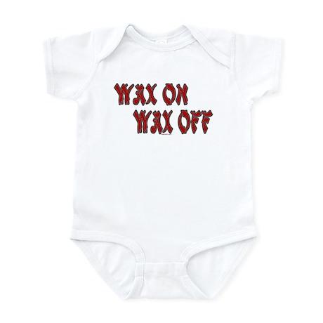 Wax On, Wax Off Infant Bodysuit