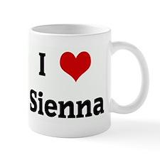 I Love Sienna Mug