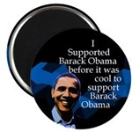 Before it was Cool Obama Magnet