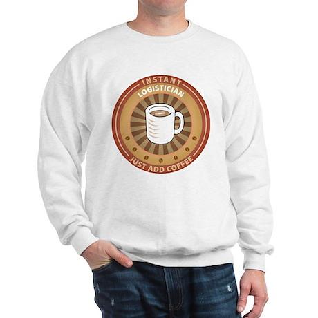 Instant Logistician Sweatshirt