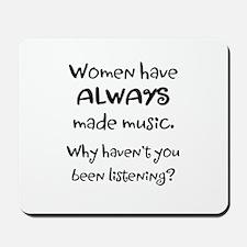 Women Make Music Mousepad