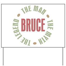 Bruce Man Myth Legend Yard Sign