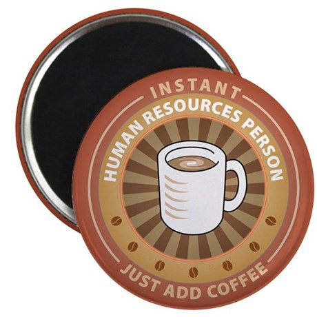 """Instant Human Resources Person 2.25"""" Magnet (100 p"""