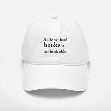 Life Without Books Baseball Baseball Cap