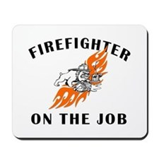 Firefighter On The Job Mousepad