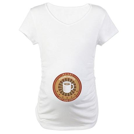 Instant Figure Skater Maternity T-Shirt