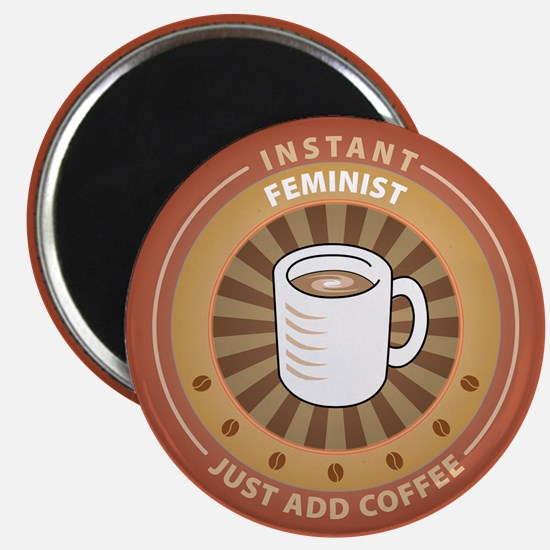 Instant Feminist Magnet