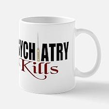 Psychiatry Kills Mug