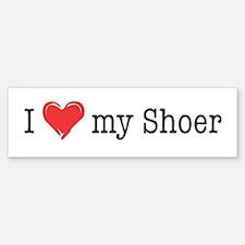 Love My Shoer Bumper Bumper Bumper Sticker