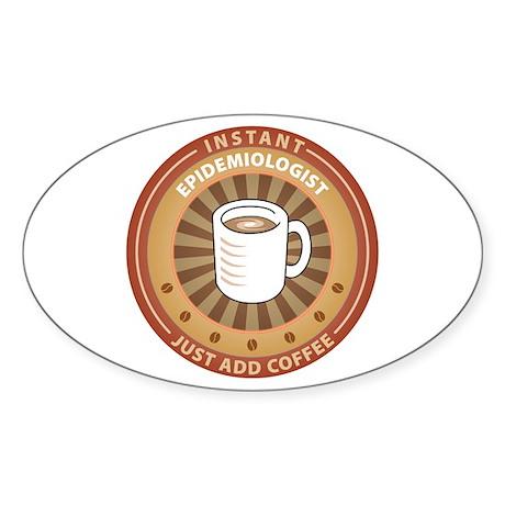 Instant Epidemiologist Oval Sticker