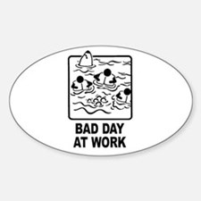 Bad Day at Work Oval Decal