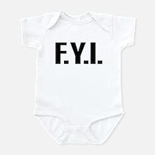 """""""FYI"""" Infant Bodysuit"""