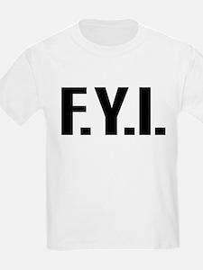 """FYI"" T-Shirt"