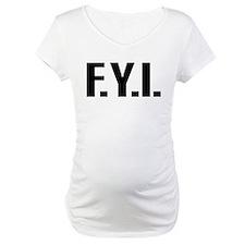 """""""FYI"""" Shirt"""