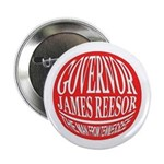 """Governor James Reesor Campaign 2.25"""" Buttons"""