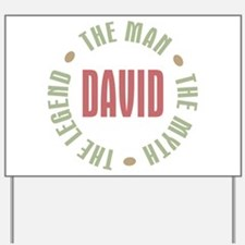 David Man Myth Legend Yard Sign