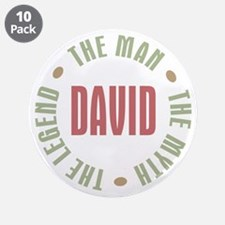 "David Man Myth Legend 3.5"" Button (10 pack)"